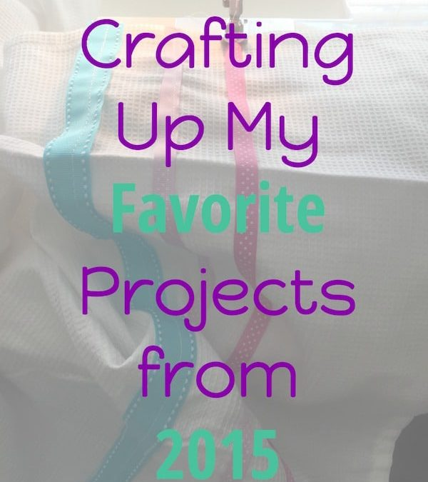 favorite crafts from 2015