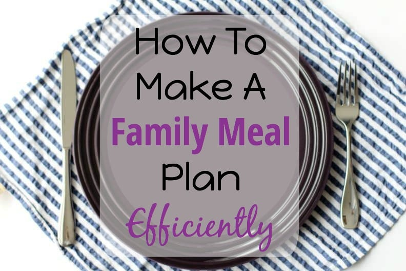How To Make A Family Meal Plan