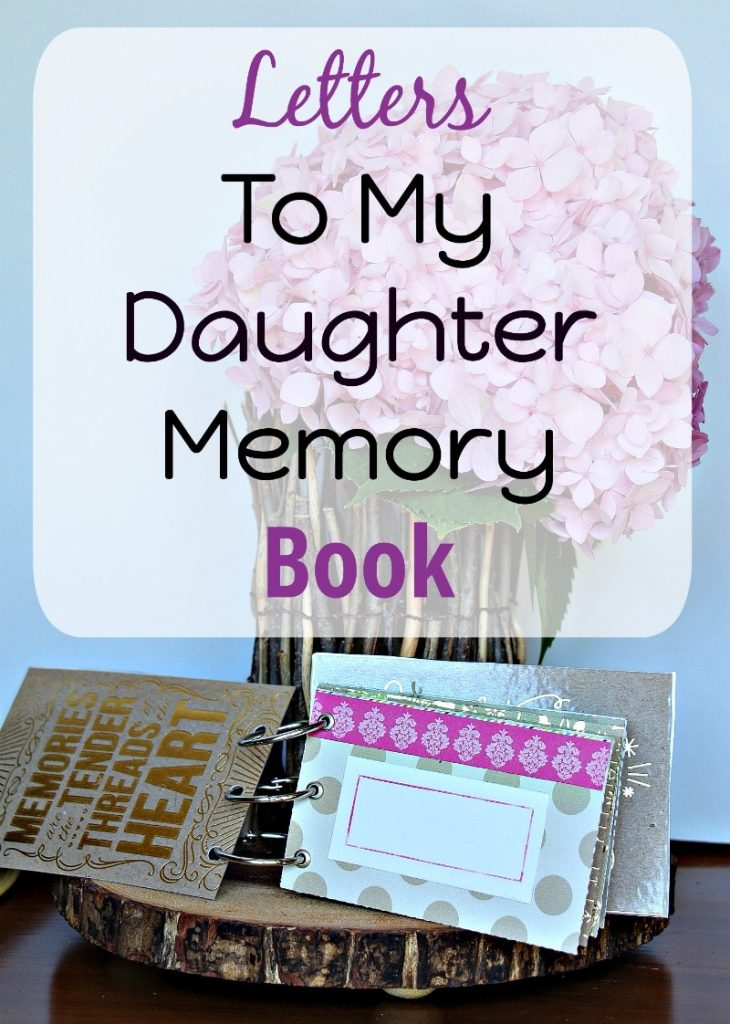 Letters To My Daughter Memory Book