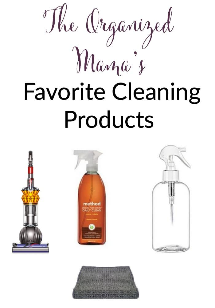 the organized mamas favorite cleaning products