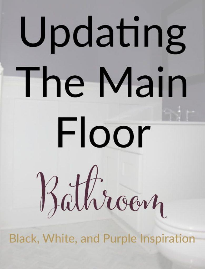 updating main floor bathroom