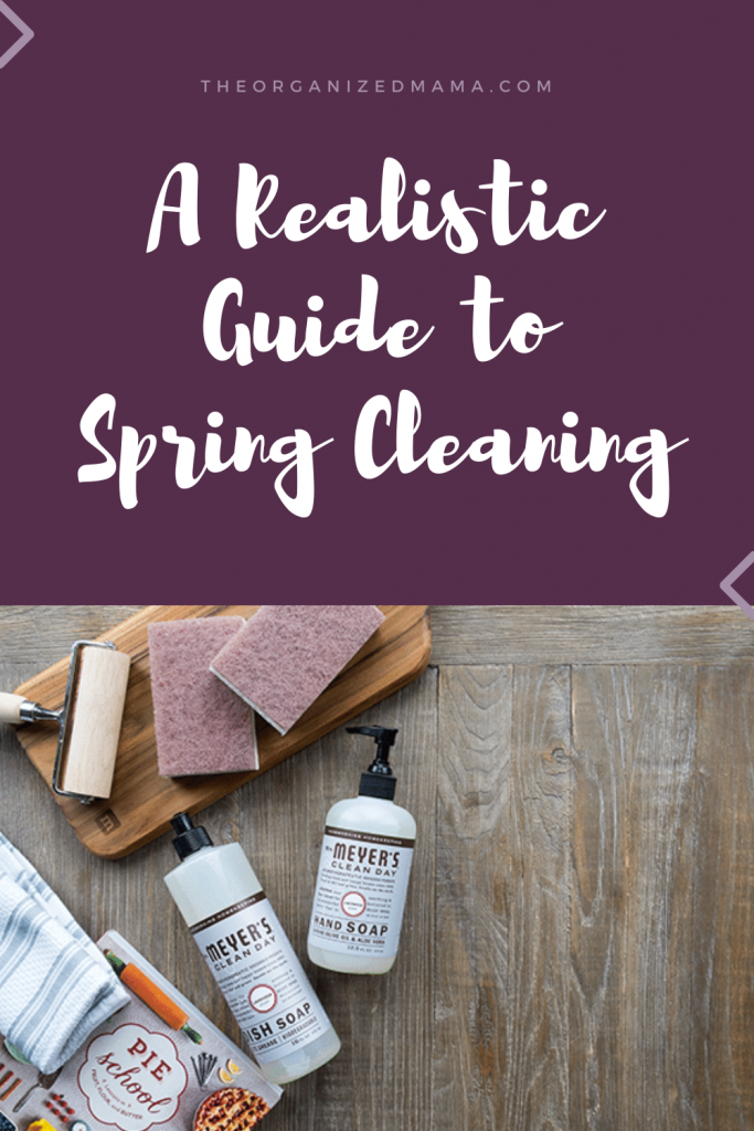 A Realistic Guide to Spring Cleaning #springcleaning