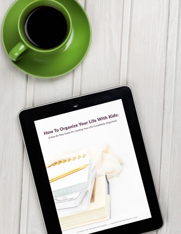 Learn step-by-step tips for how to organize your life with kids ebook! Professional organizer shares her tips on how to simplify your life! #organize #simplify