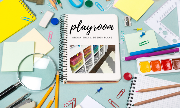 playroom design plans cover with plans and art supplies