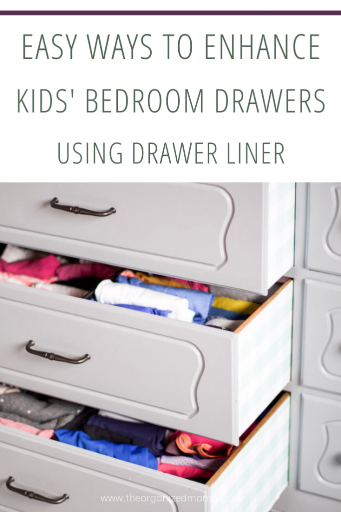 overlay saying easy ways to enhance kids' bedroom drawers using drawer liner with picture of 3 open drawers and shelf liner on the outside of the drawers in a gingham pattern