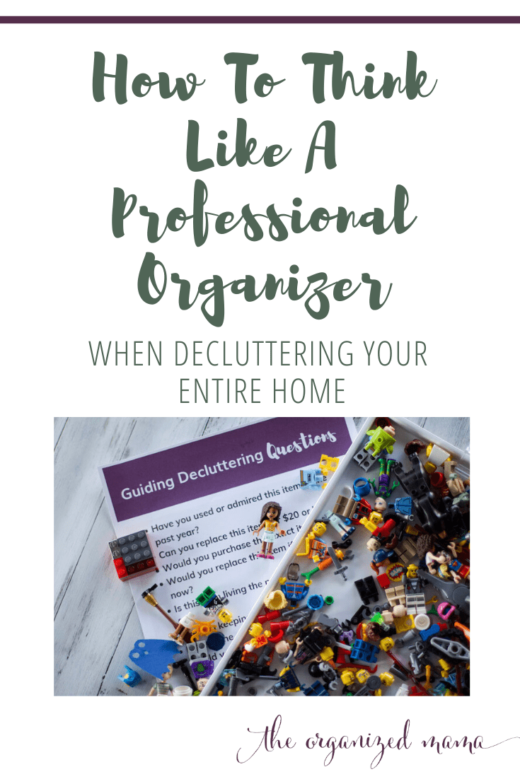 how to think like a professional organizer while decluttering your home overlay with