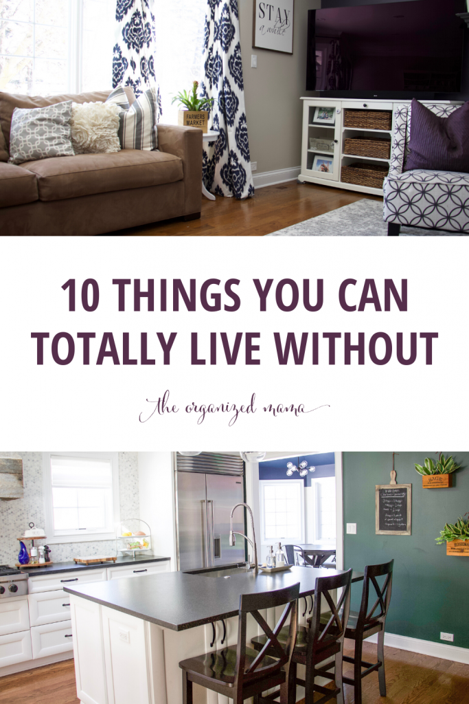 10 Things You Can Totally Live Without Pinterest Pin