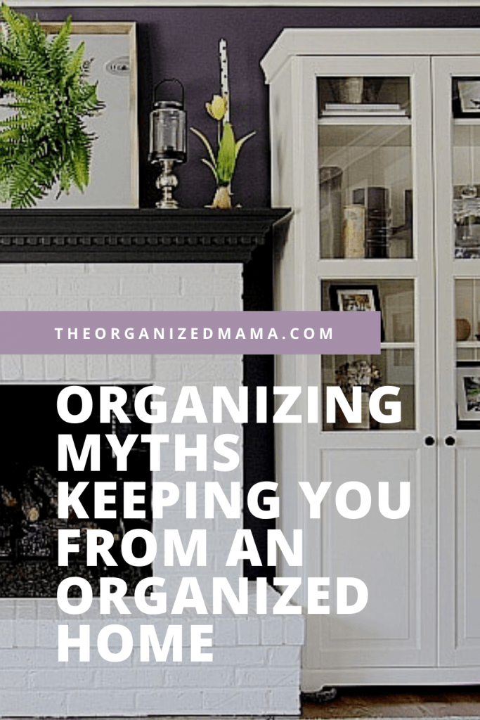 """""""Organizing Myths Keeping You from an Organized Home"""" text overlaying a living room."""