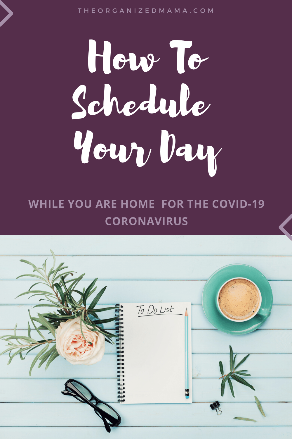 how to schedule your day for the covid-19 coronavirus while you are home #covid-19