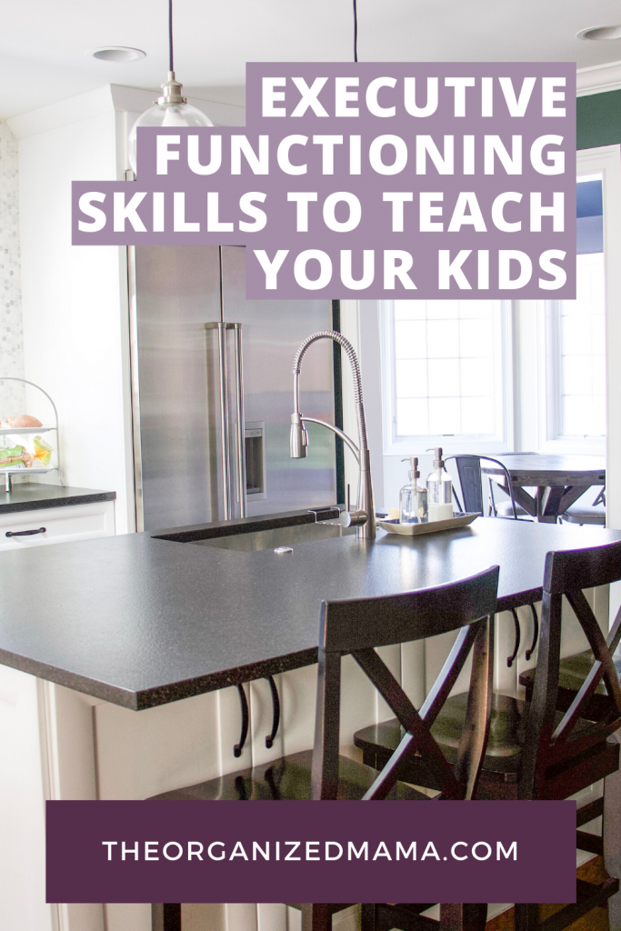 Executive Functioning Skills to Teach Your Kids pin #executivefunctioning #cleaningkids