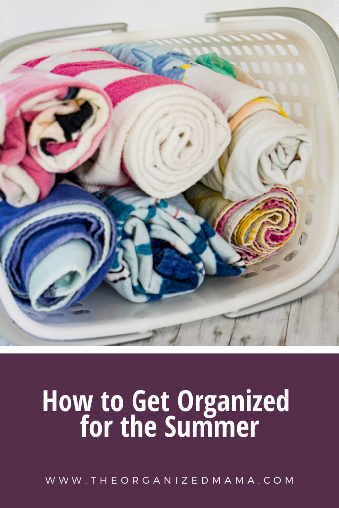How to Get Organized for the Summer #summer